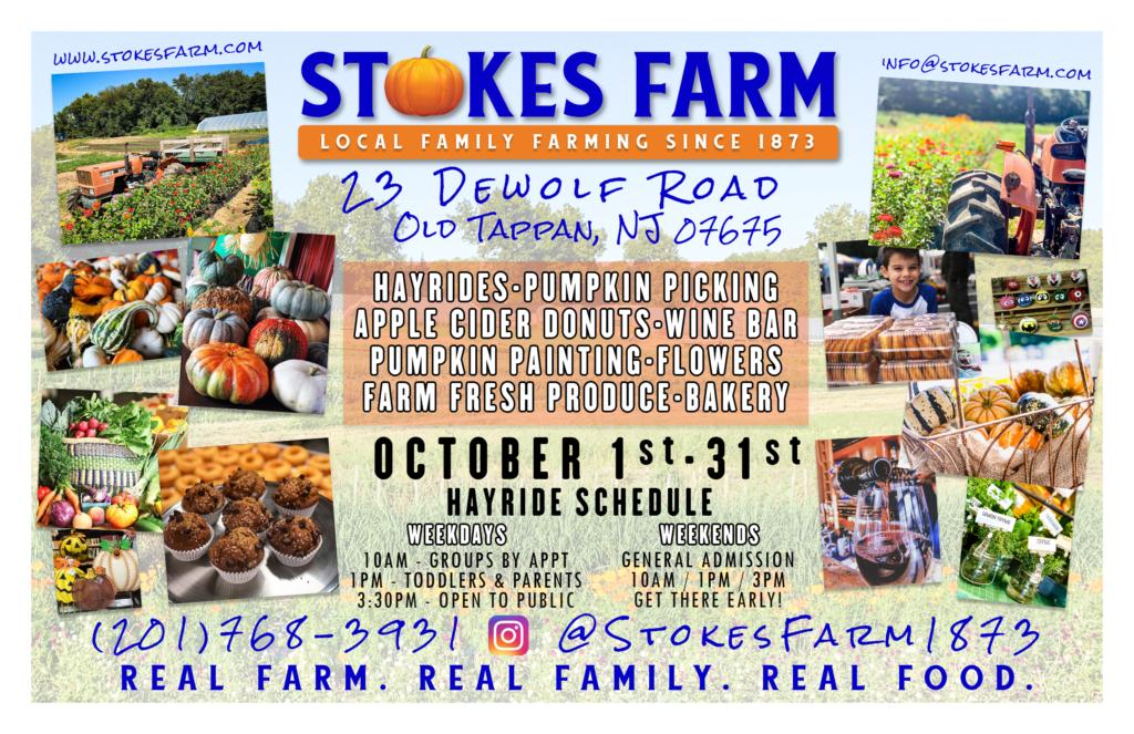 Stokes Farm 23 DeWolf Road Old Tappan NJ 07675 201-768-3931 info@stokesfarm.com Hayride Schedule October 1-October 31